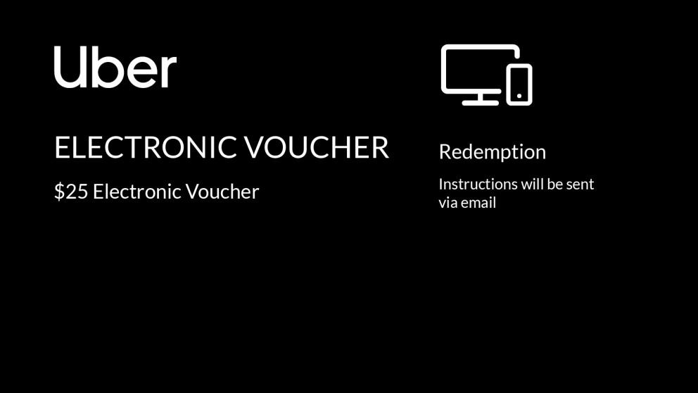 Uber $25 Electronic Voucher